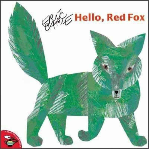 Hello Red Fox  嗨,红狐狸!