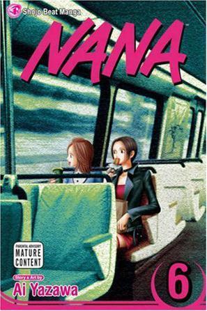 Nana, Vol. 6 (v. 6)