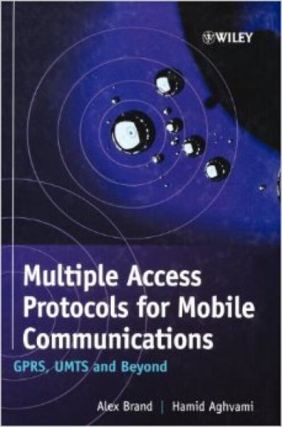 MultipleAccessProtocolsforMobileCommunications:GPRS,UMTSandBeyond