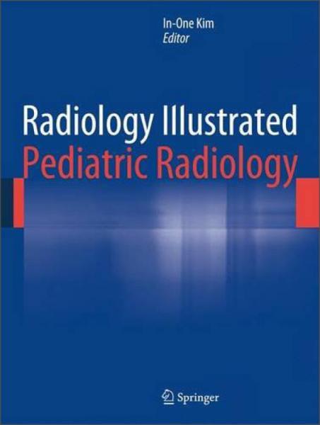 RadiologyIllustrated:PediatricRadiology