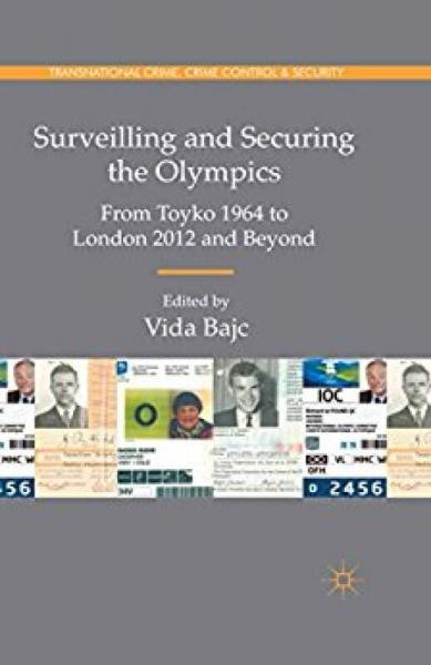 Surveilling and Securing the Olympics: From Toky