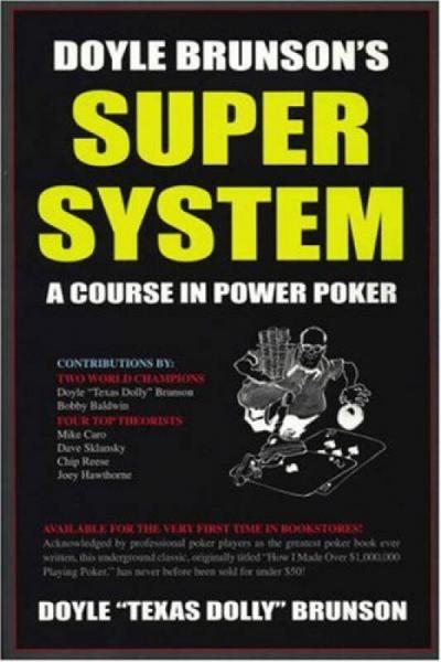 Doyle Brunsons Super System