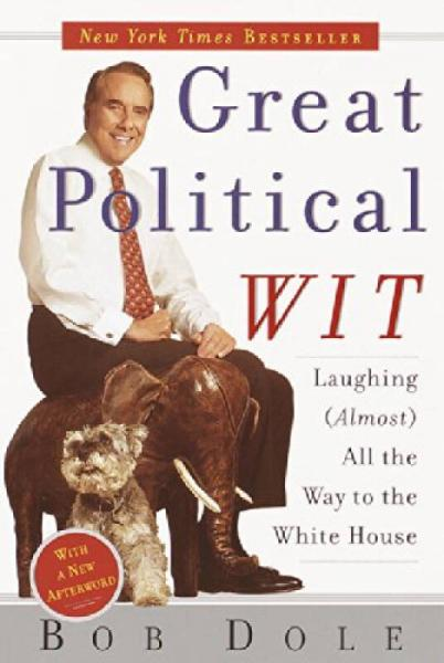 Great Political Wit  Laughing (Almost) All the W