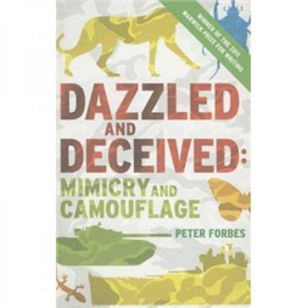 Dazzled and Deceived - Mimicry and Camouflage