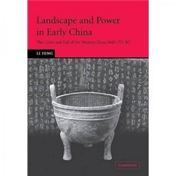 Landscape and Power in Early China:Landscape and Power in Early China