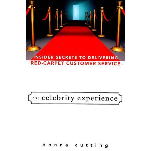 名人经验:红地毯贵宾客户服务的内部秘密 The Celebrity Experience