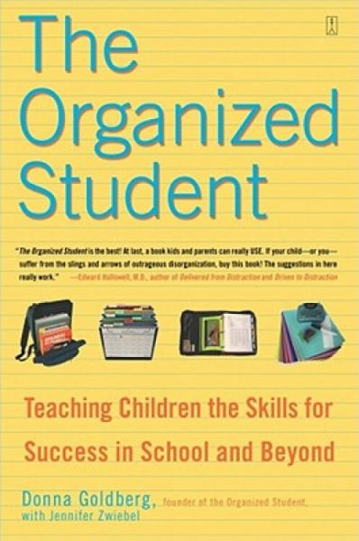 TheOrganizedStudent:TeachingChildrentheSkillsforSuccessinSchoolandBeyond
