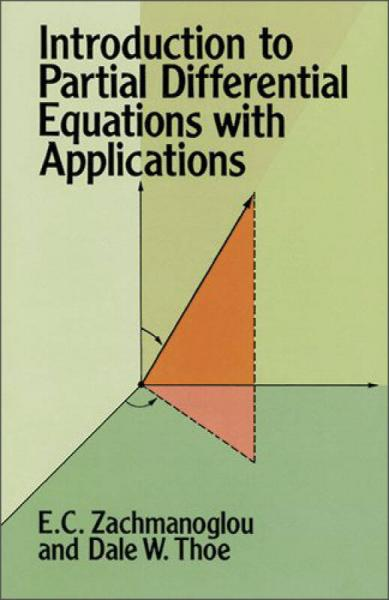 Introduction to Partial Differential Equations with Applications(Dover Books on Mathematics)