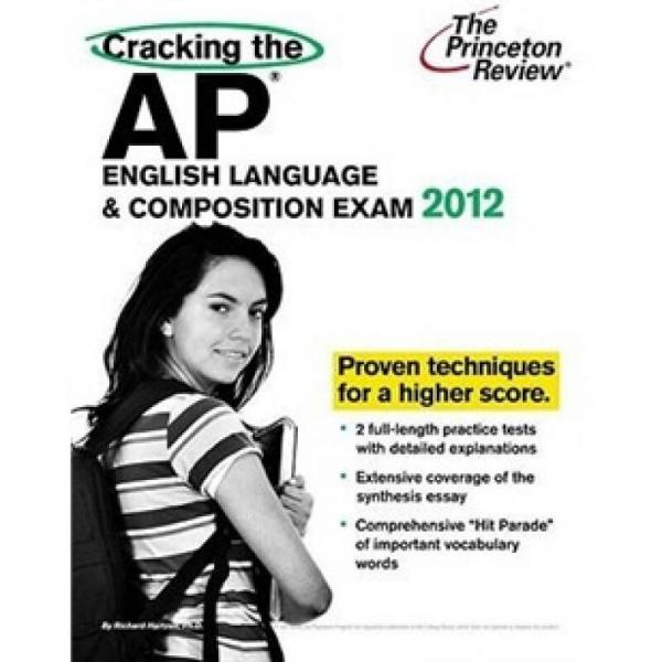 Cracking the AP English Language & Composition Exam, 2012 Edition (College Test Preparation)