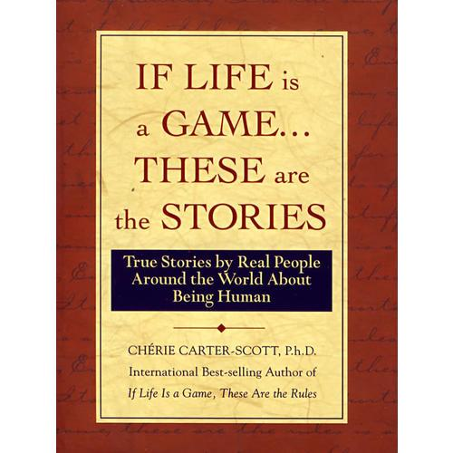 If Life Is a Game-- These Are the Stories: True Stories人生励志故事)