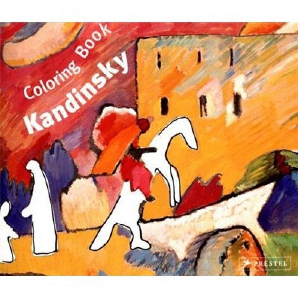 Wassily Kandinsky: Coloring Book (Prestel Colouring Books S.)