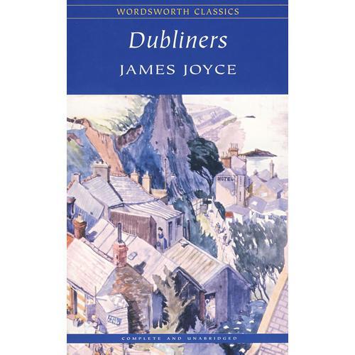 Dubliners(Wordsworth Childrens Classics) 都柏林人