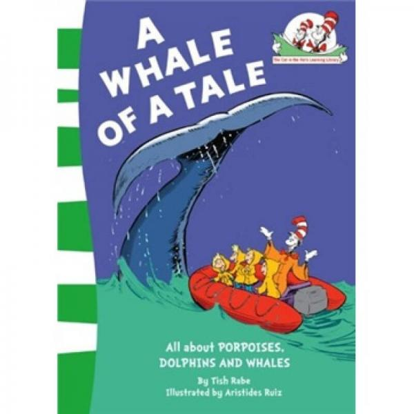 A Whale of a Tale!. by Bonnie Worth (Cat in the Hats Learning Libra)鲸鱼的故事