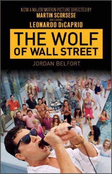 The Wolf of Wall Street (Film Tie-In) 华尔街之狼,电影版,口袋版