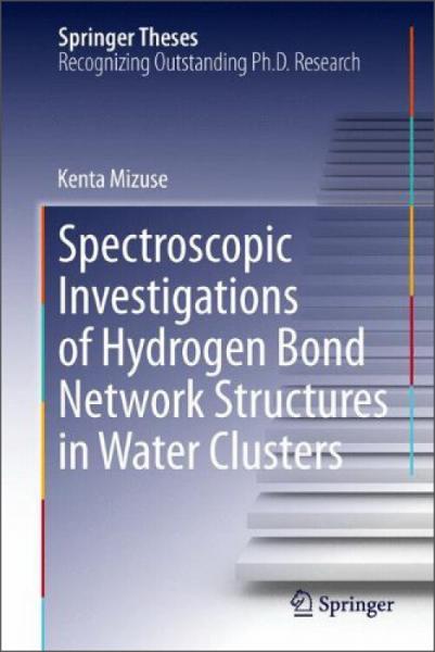 SpectroscopicInvestigationsofHydrogenBondNetworkStructuresinWaterClusters
