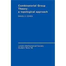 CombinatorialGroupTheory:ATopologicalApproach(LondonMathematicalSocietyStudentTexts)