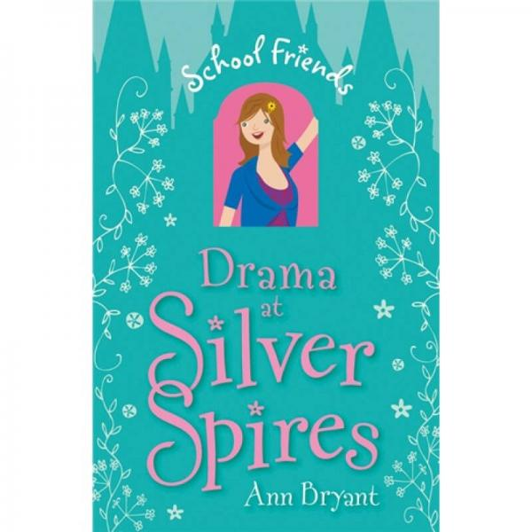 Drama at Silver Spires