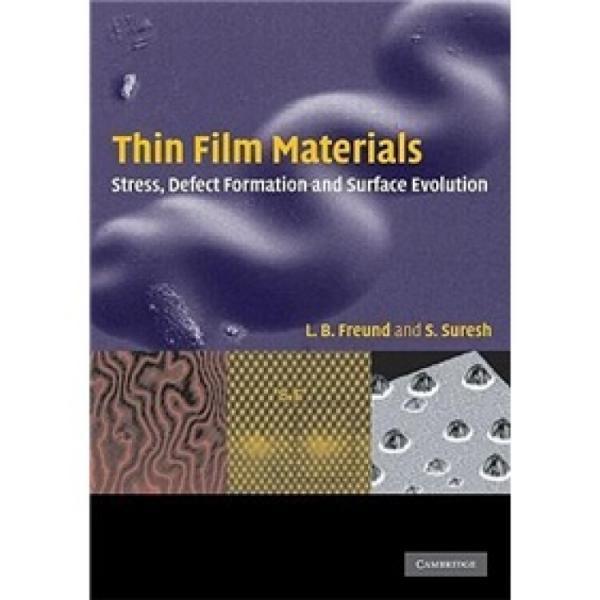 ThinFilmMaterials:StressDefectFormationandSurfaceEvolution(CambridgePocketClinicians)