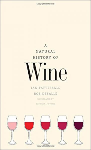 Natural History Of Wine