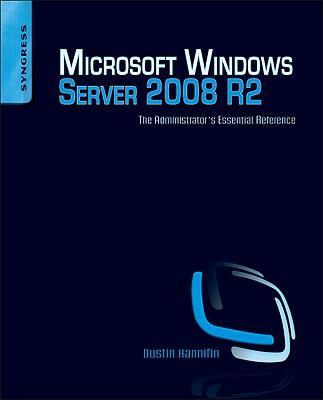 MicrosoftWindowsServer2008R2AdministratorsReference:TheAdministratorsEssentialReference