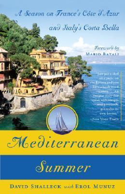 MediterraneanSummer:ASeasononFrancesCotedAzurandItalysCostaBella