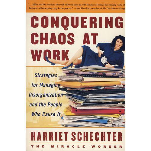 Conquering Chaos At Work(如何把工作变得有条不紊)