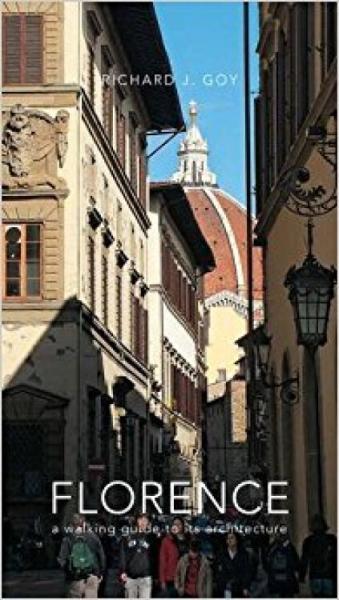 Florence:AWalkingGuideToItsArchitecture