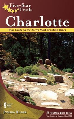 Five-StarTrails:Charlotte:YourGuidetotheArea'sMostBeautifulHikes