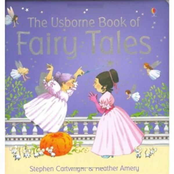 The Usborne Book of Fairy Tales (Padded Hardback)[优斯伯恩童话书]