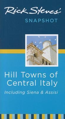 RickStevesSnapshotHillTownsofCentralItaly:IncludingSiena&Assisi