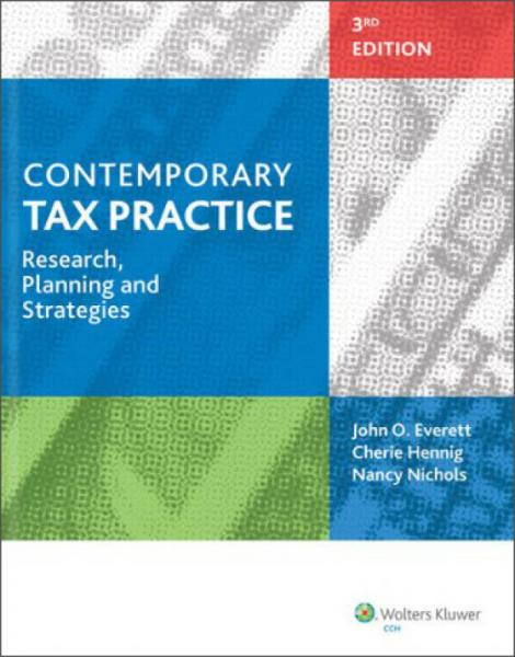 Contemporary Tax Practice: Research, Planning and Strategies (3rd Edition)