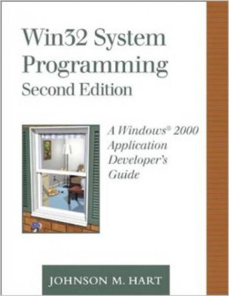 WIN32 System Programming: A Windows 2000 Applica
