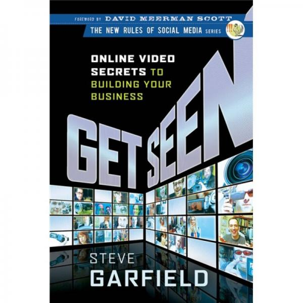 Get Seen: Online Video Secrets to Building Your Business[创建你的商业在线视频诀窍]