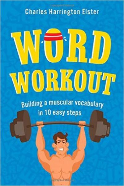 Word Workout  Building a Muscular Vocabulary in