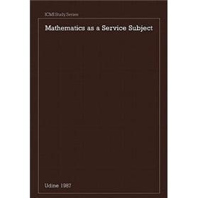 MathematicsasaServiceSubject(ICMIStudies)