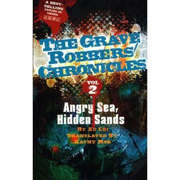 Angry Sea, Hidden Sands:The Grave Robbers' Chronicles Volume 2