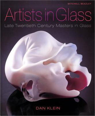 Artists in Glass:Late Twentieth Century Masters in Glass
