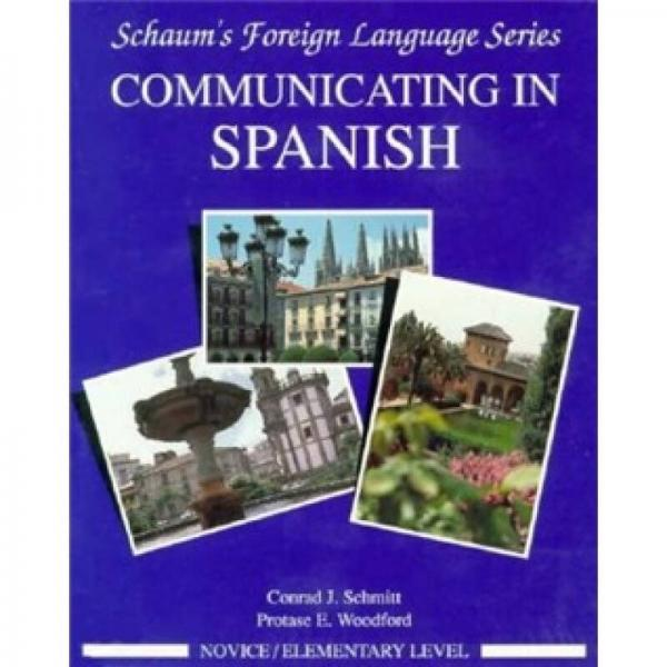 Communicating in Spanish: Book/Audio Cassette Package: Elementary or Novice Level