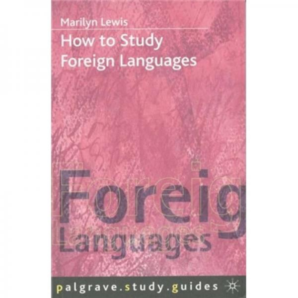 How to Study Foreign Languages  如何学习外语