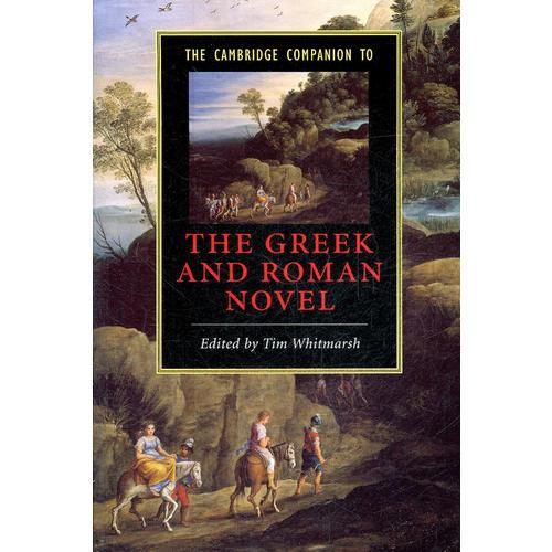 The Cambridge Companion to the Greek and Roman Novel