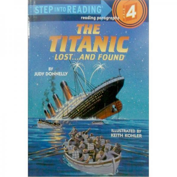 The Titanic Lost and Found[(Step-Into-Reading系列:泰坦尼克号]