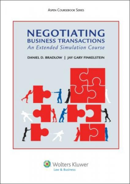 Negotiating Business Transactions: An Extended Simulation Course[商业交易谈判:一个拓展的模拟课程]