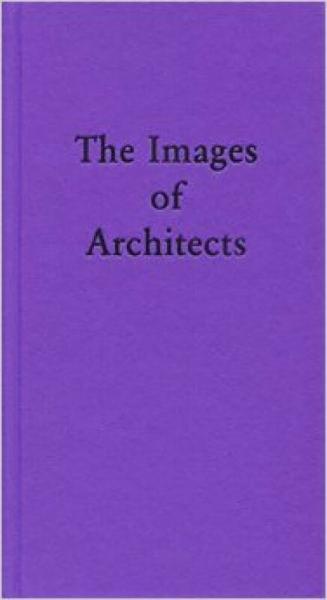 Thye Images of Architects