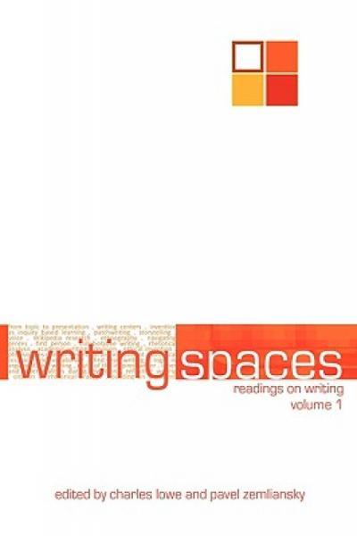 WritingSpaces:ReadingsonWritingVolume1