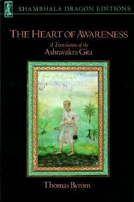 TheHeartofAwareness:ATranslationoftheAshtavakraGita