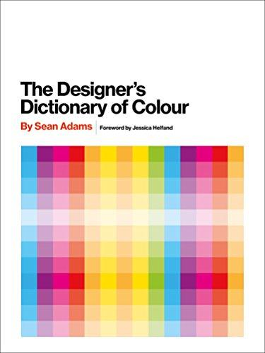 The Designers Dictionary of Colour [UK edition]