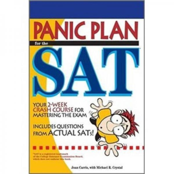 Panic Plan for the SAT: Prepare for the New SAT in Just 3 Weeks (Arco Panic Plan for the SAT)