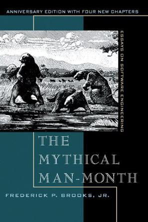 The Mythical Man Month and Other Essays on Software Engineering