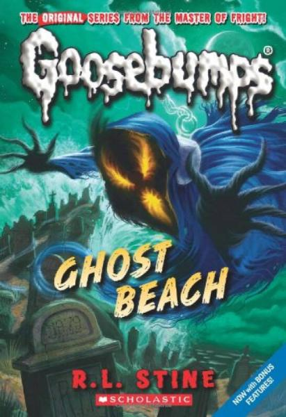 Classic Goosebumps #15: Ghost Beach  鸡皮疙瘩经典故事系列#15:魔鬼海滩