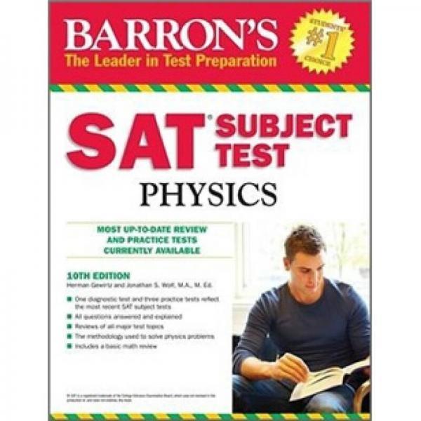 Sat Subject Test Physics, 10th Ed (Barrons SAT Subject Test Physics)